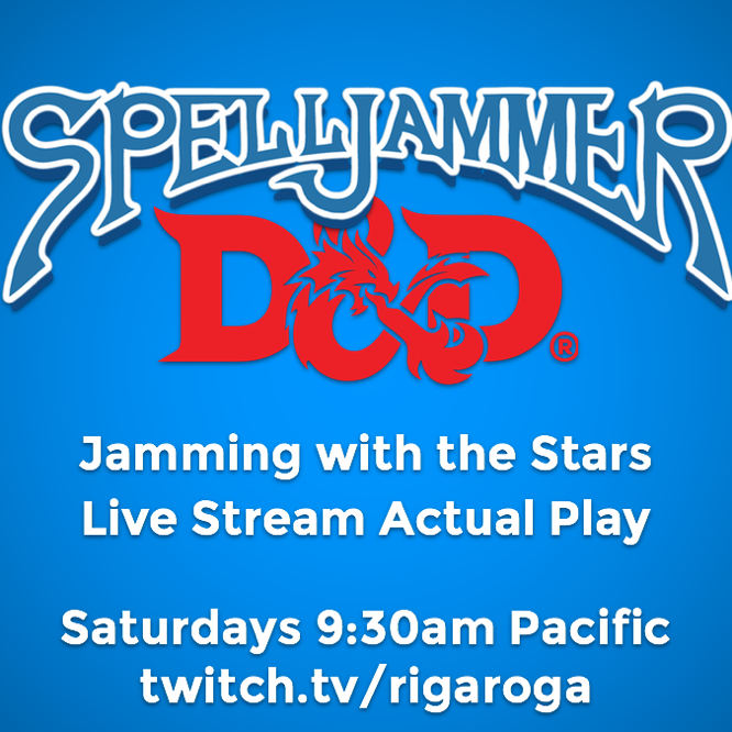 D&D Spelljammer Jamming with the Stars live stream actual play
