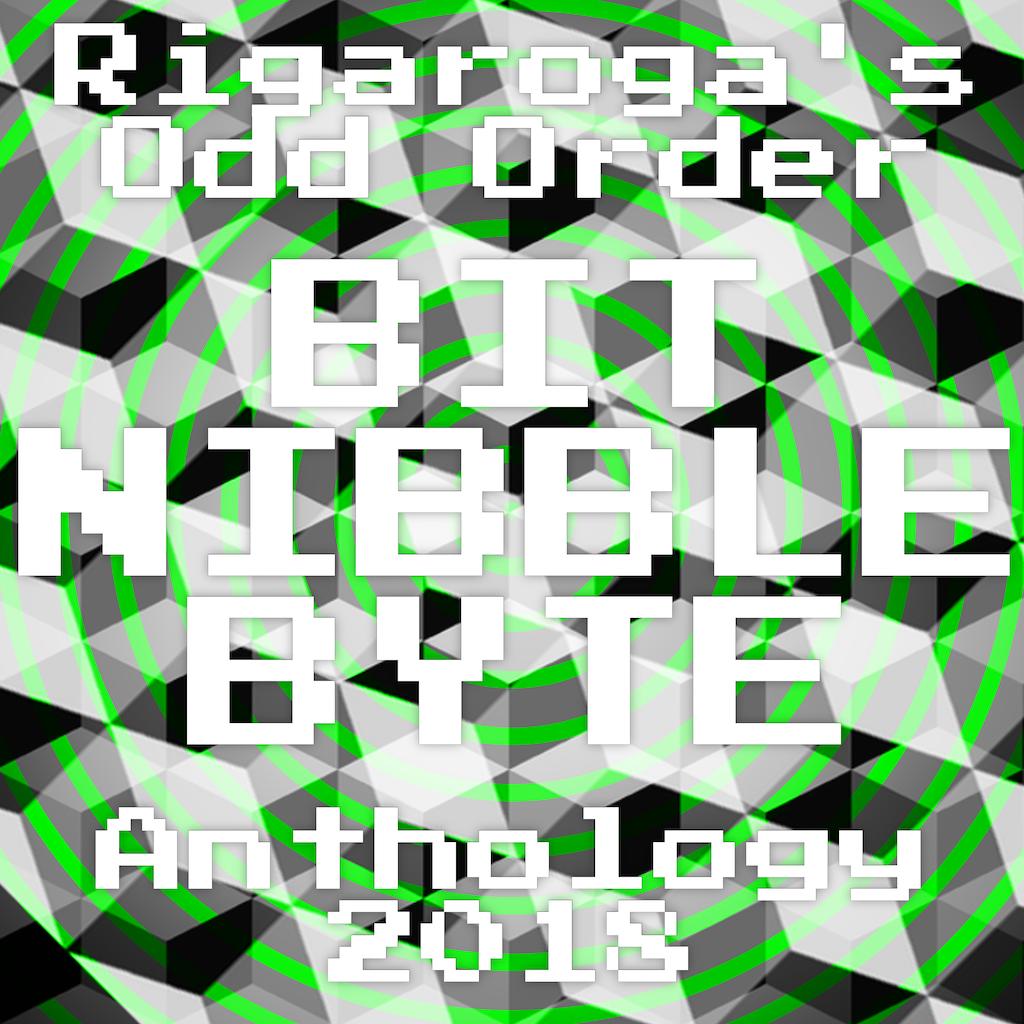 Odd Order Anthology 2018 BIT NIBBLE BYTE
